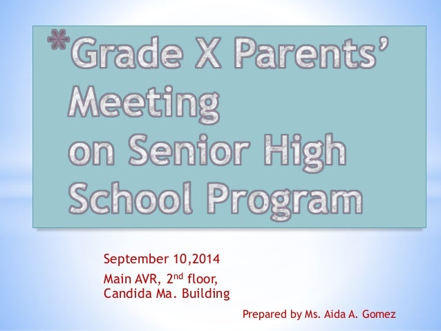 September 10,2014  Main AVR, 2nd floor,  Candida Ma. Building  Prepared by Ms. Aida A. Gomez