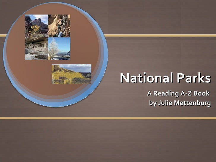 National Parks A Reading A-Z Book  by Julie Mettenburg