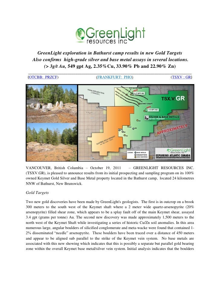 GreenLight exploration in Bathurst camp results in new Gold Targets    Also confirms high-grade silver and base metal assa...