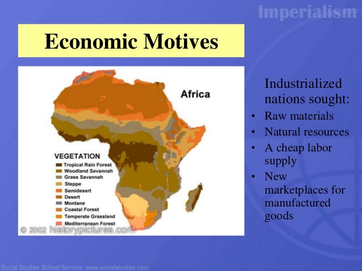 "economic factors responsible for new imperialism in africa Imperialism and colonisation: scramble for africa the "" scramble for africa "" was the invasion and occupation, colonization and annexation of african territory by european powers during the period of new imperialism, between the 1880s and the start of world war i."