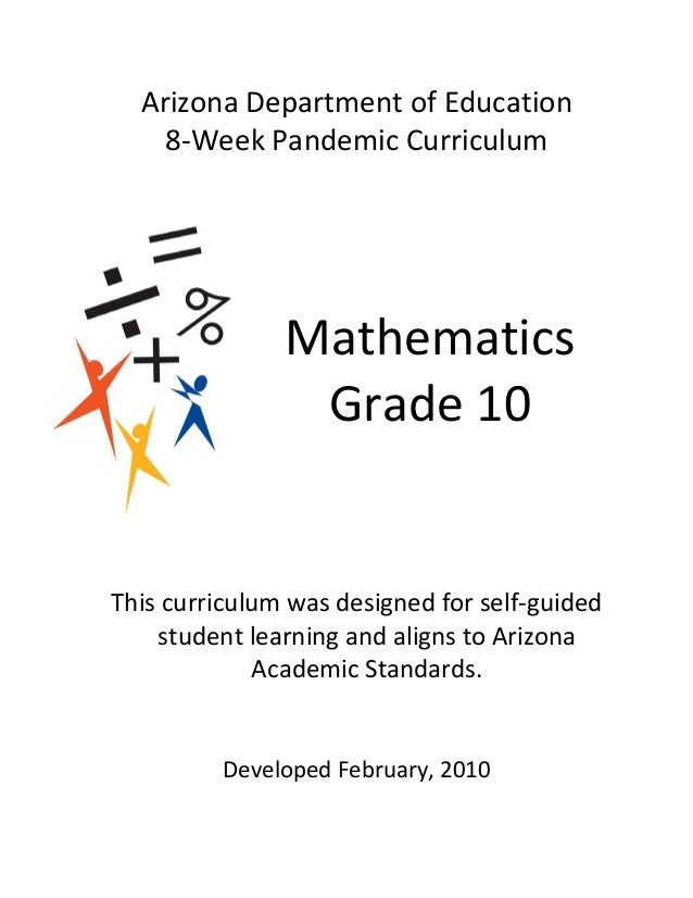 Arizona Department of Education    8-Week Pandemic Curriculum               Mathematics                Grade 10This curric...