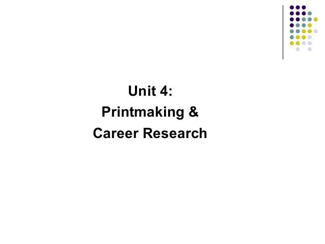 Unit 4: Printmaking & Career Research
