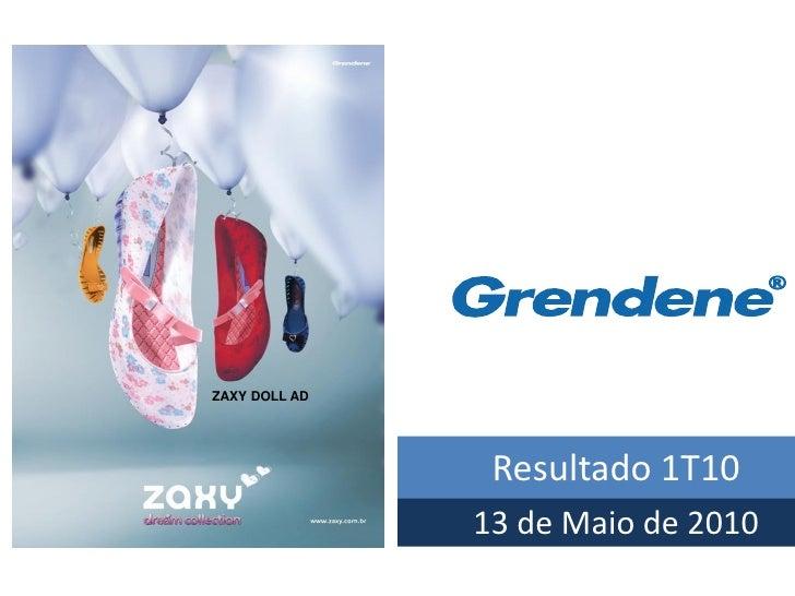 Grendene - Resultado do 1T10