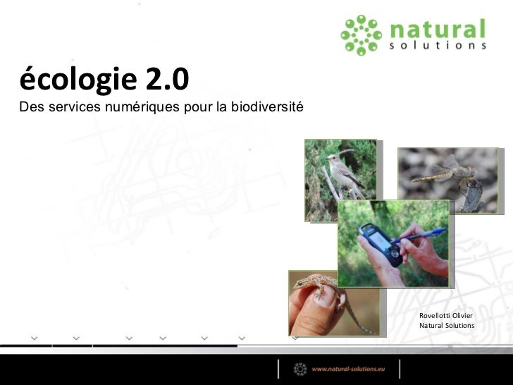 écologie 2.0 Rovellotti Olivier Natural Solutions Des services numériques pour la biodiversité
