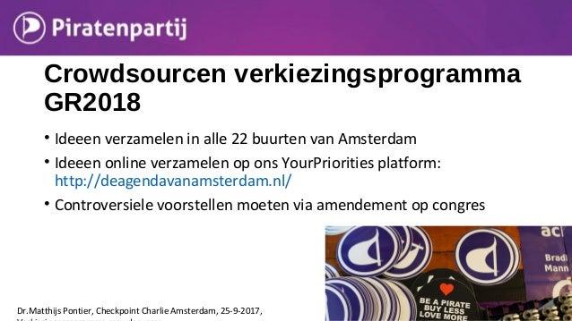 Crowdsourcen verkiezingsprogramma GR2018 • Ideeen verzamelen in alle 22 buurten van Amsterdam • Ideeen online verzamelen o...