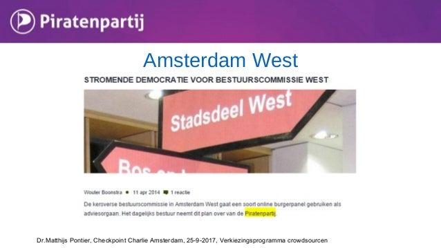 Amsterdam West Dr.Matthijs Pontier, Checkpoint Charlie Amsterdam, 25-9-2017, Verkiezingsprogramma crowdsourcen