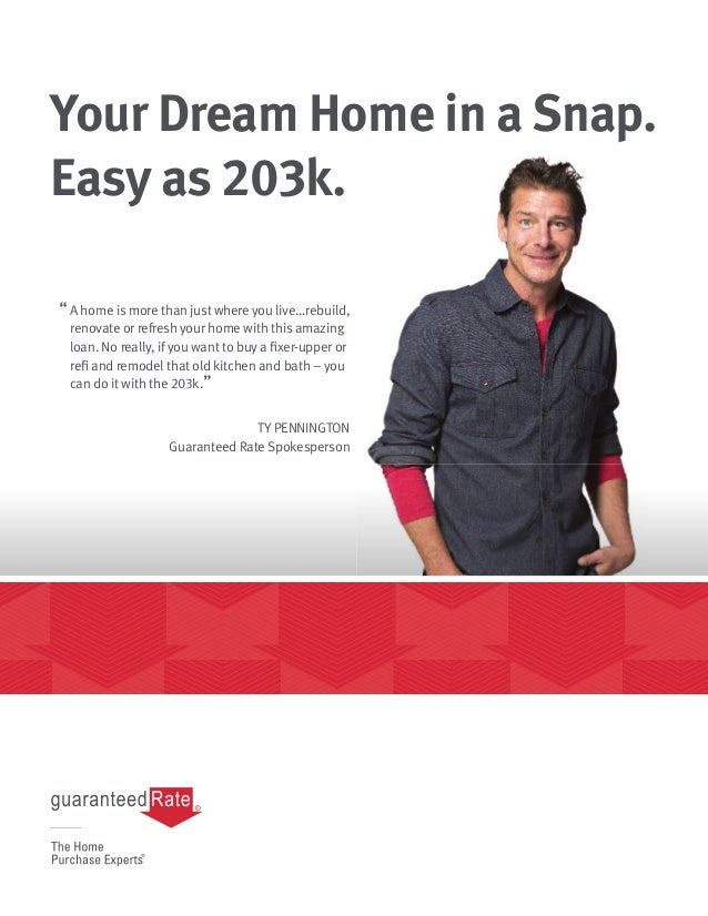 "Your Dream Home in a Snap. Easy as 203k. ""A home is more than just where you live…rebuild, renovate or refresh your home w..."