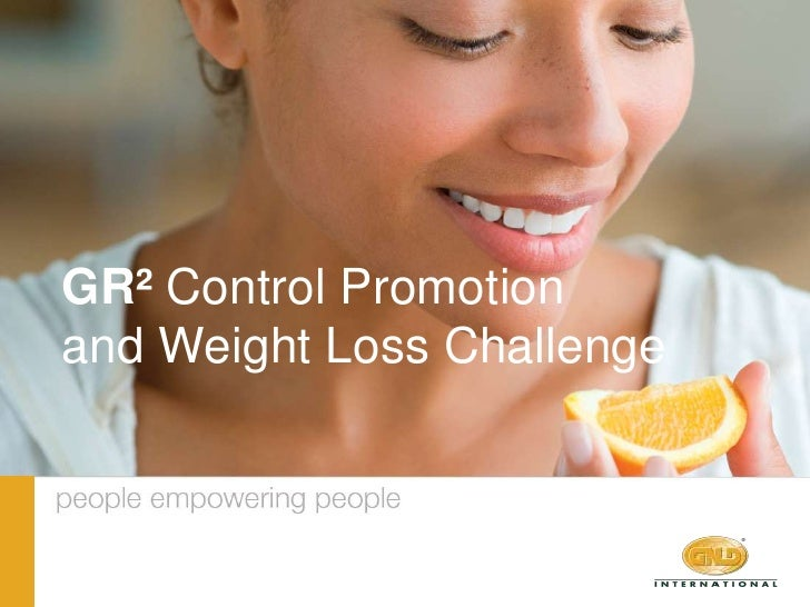 GR² Control Promotion <br />and Weight Loss Challenge<br />