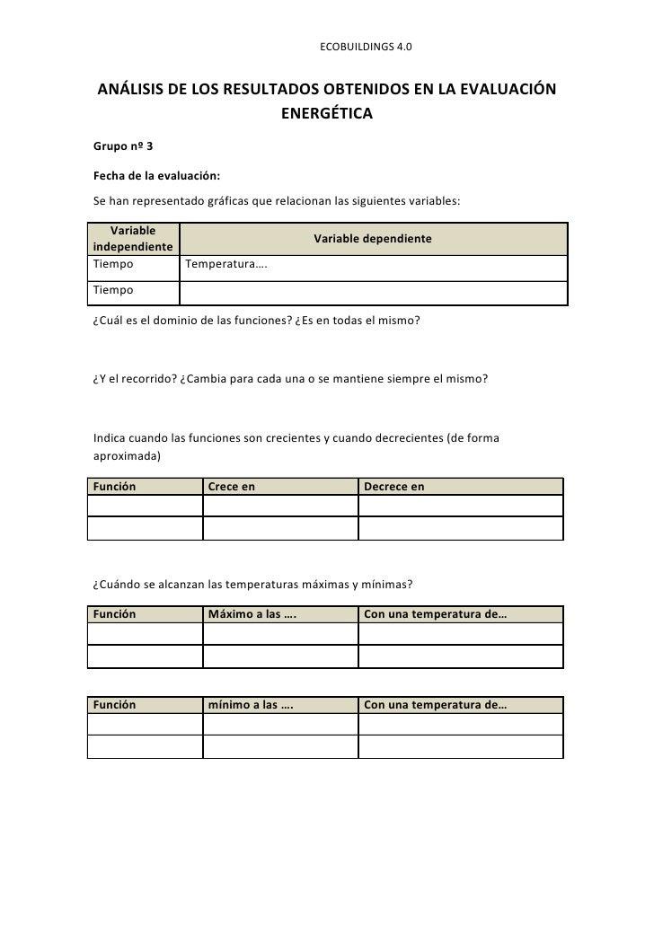 ECOBUILDINGS 4.0ANÁLISIS DE LOS RESULTADOS OBTENIDOS EN LA EVALUACIÓN                      ENERGÉTICAGrupo nº 3Fecha de la...