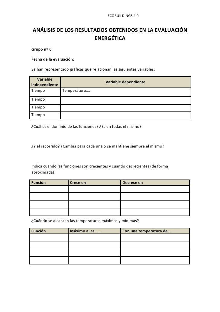 ECOBUILDINGS 4.0ANÁLISIS DE LOS RESULTADOS OBTENIDOS EN LA EVALUACIÓN                      ENERGÉTICAGrupo nº 6Fecha de la...