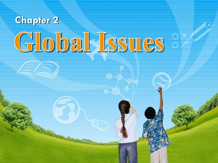 Chapter 2 Global Issues
