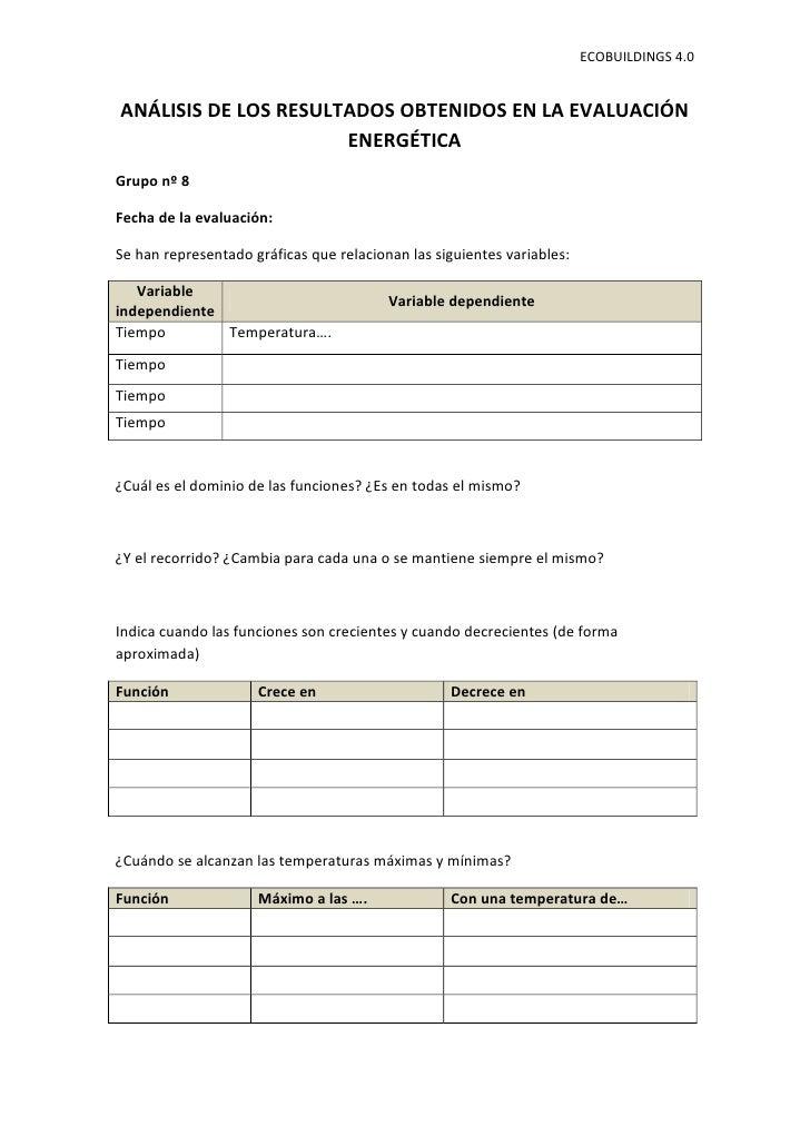 ECOBUILDINGS 4.0ANÁLISIS DE LOS RESULTADOS OBTENIDOS EN LA EVALUACIÓN                      ENERGÉTICAGrupo nº 8Fecha de la...