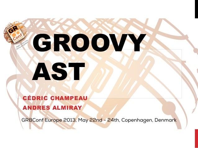 GROOVYASTCÉDRIC CHAMPEAUANDRES ALMIRAY