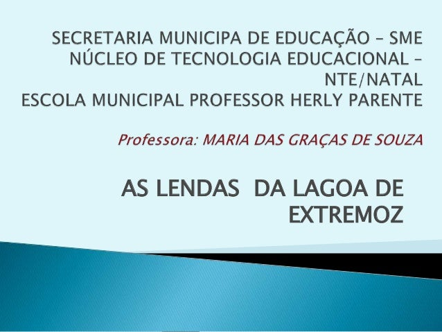 AS LENDAS DA LAGOA DE EXTREMOZ