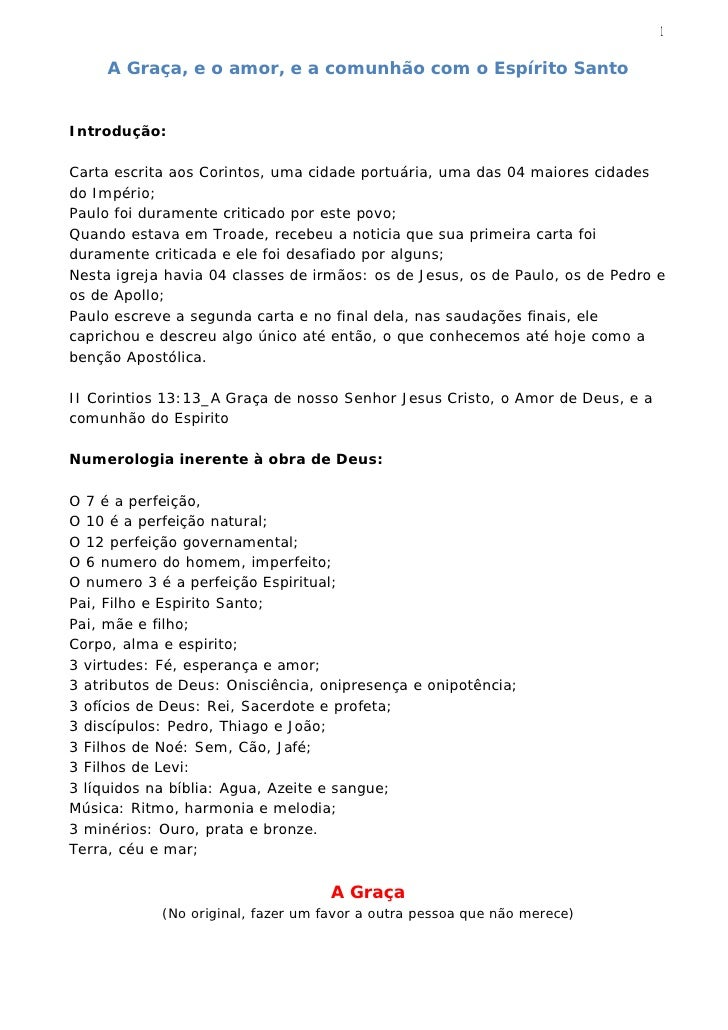 1     A Graça, e o amor, e a comunhão com o Espírito SantoIntrodução:Carta escrita aos Corintos, uma cidade portuária, uma...