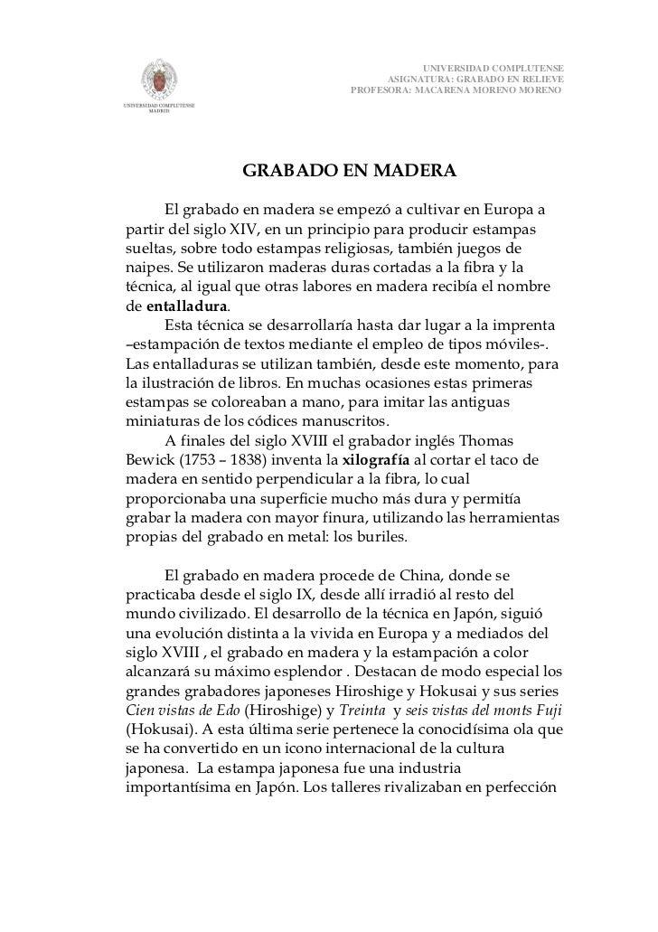 UNIVERSIDAD COMPLUTENSE                                         ASIGNATURA: GRABADO EN RELIEVE                            ...