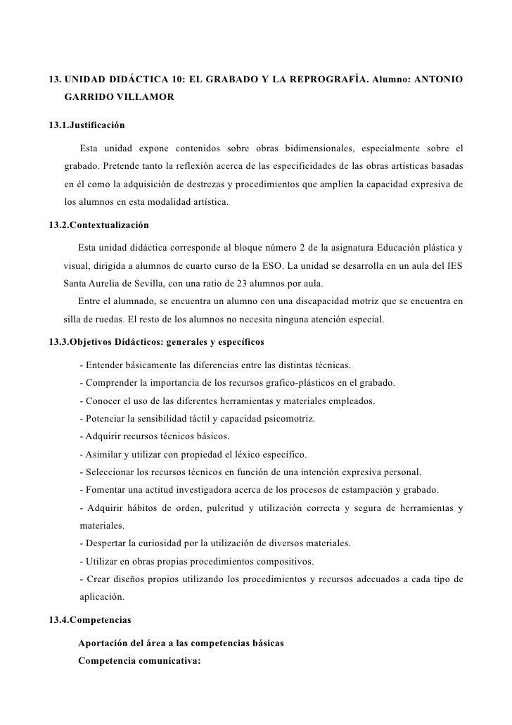 13. UNIDAD DIDÁCTICA 10: EL GRABADO Y LA REPROGRAFÍA. Alumno: ANTONIO    GARRIDO VILLAMOR  13.1.Justificación         Esta...