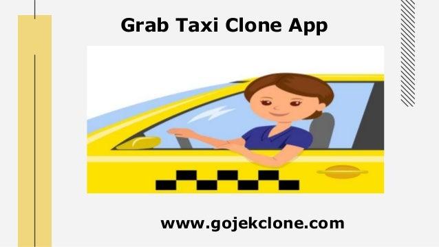 Grab Taxi Clone App www.gojekclone.com