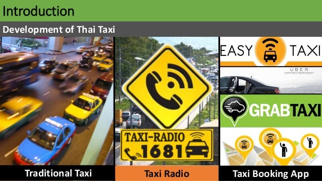 Introduction Traditional Taxi Taxi Radio Taxi Booking App Development of Thai Taxi
