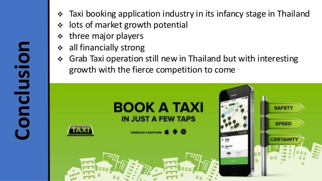  Taxi booking application industry in its infancy stage in Thailand  lots of market growth potential  three major playe...