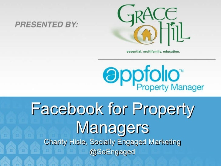 Facebook for Property Managers Charity Hisle, Socially Engaged Marketing @SoEngaged