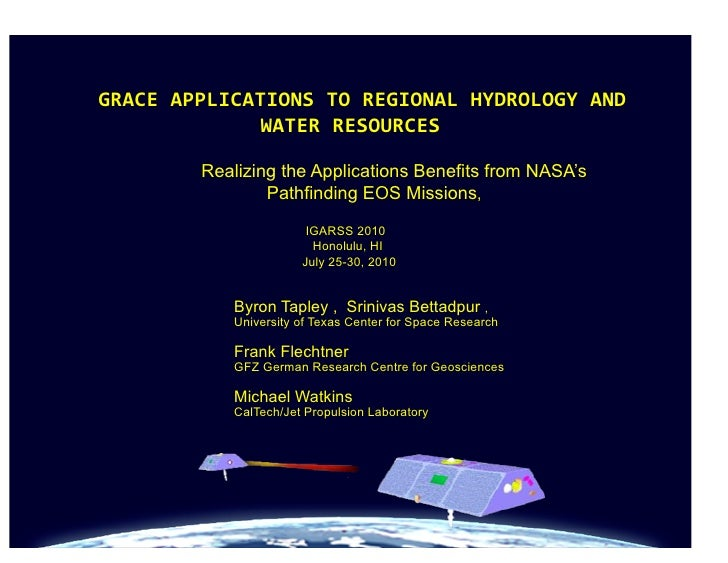 GRACE	   APPLICATIONS	   TO	   REGIONAL	   HYDROLOGY	   AND	                             WATER	   RESOURCES          ...