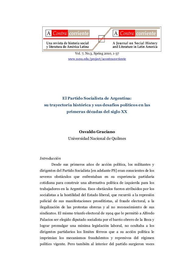 Vol. 7, No.3, Spring 2010, 1-37 www.ncsu.edu/project/acontracorriente El Partido Socialista de Argentina: su trayectoria h...