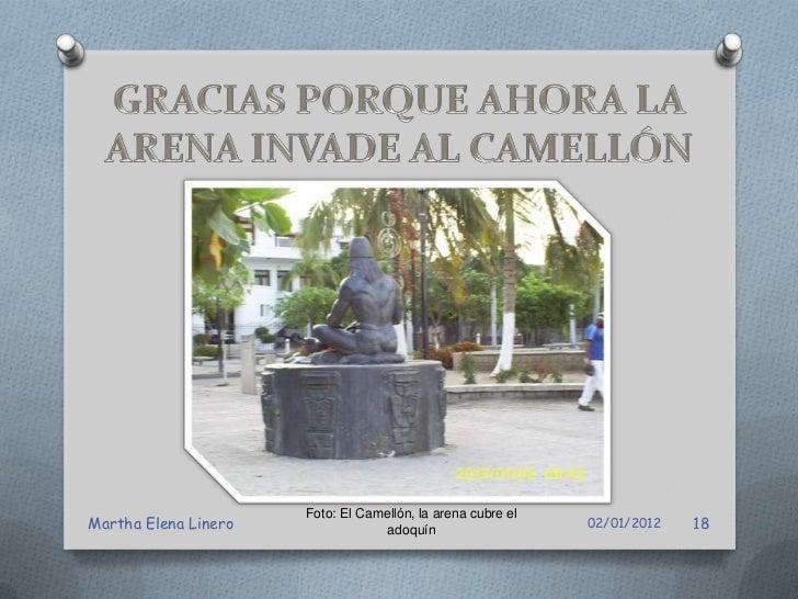 Foto: El Camellón, la arena cubre elMartha Elena Linero                adoquín                   02/01/2012   19