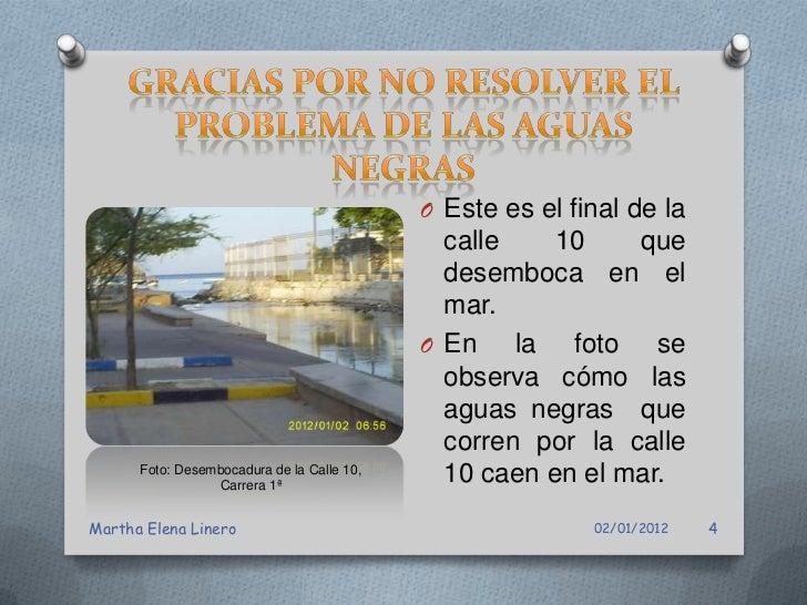 Foto: Calle 20 con Carrera 1ª           Foto: Calle 17 con Carrera 1ª         El problema de las aguas                    ...