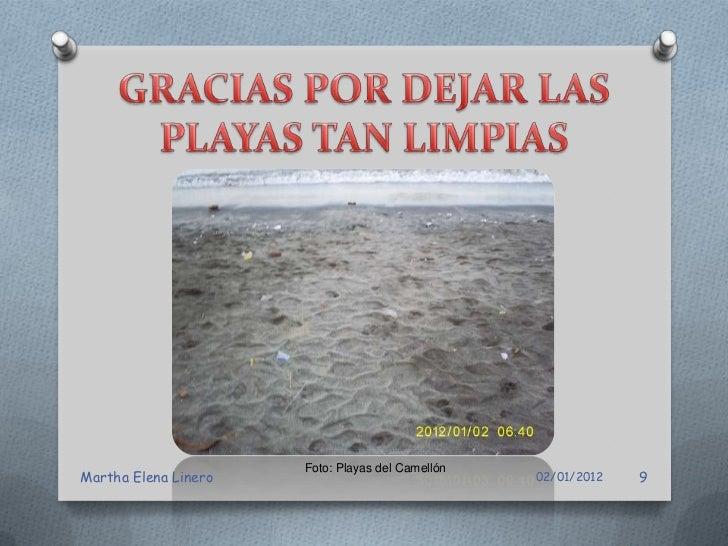 Foto: Playas del CamellónMartha Elena Linero                               02/01/2012   10