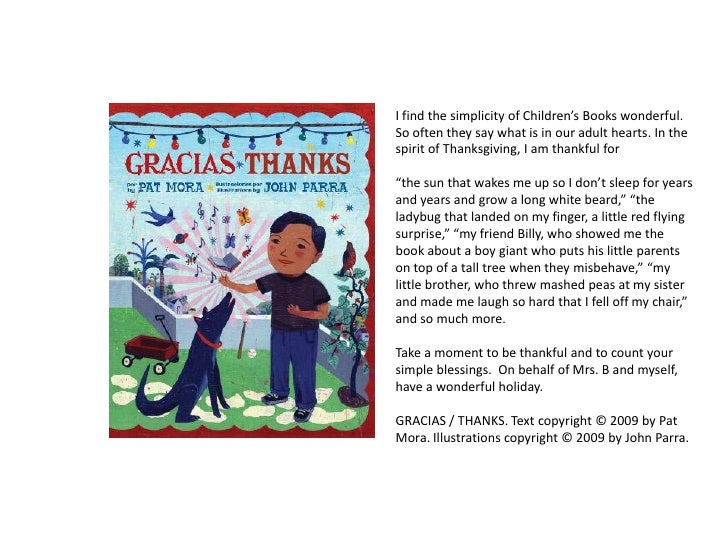 I find the simplicity of Children's Books wonderful. So often they say what is in our adult hearts. In the spirit of Thank...
