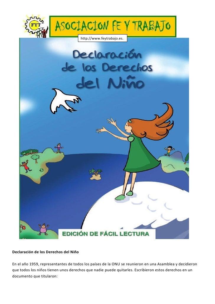 http://www.feytrabajo.es.                                        tl/     Declaración de los Derechos del Niño  En el año 1...