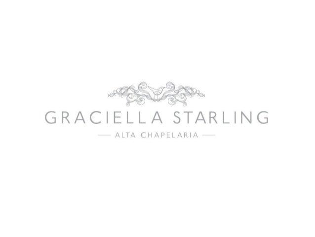 A EstilistaGraciella StarlingMineira, Natural de Itajubá sul de Minas.Adora paçoca e Doce de Leite.Formação:•Graduação: ...