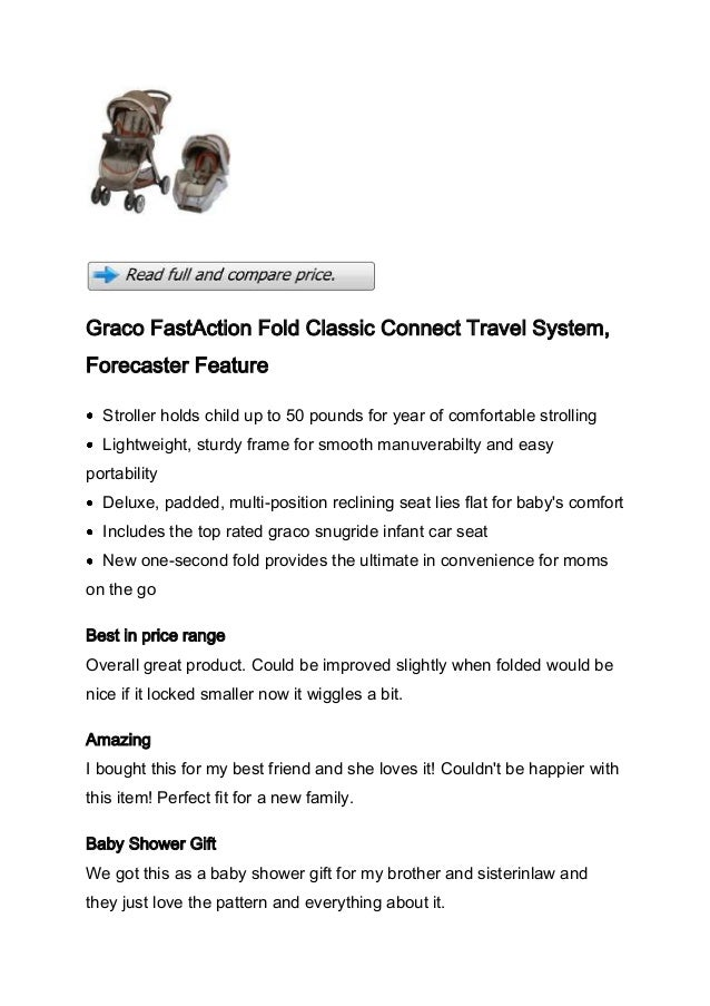 Graco FastAction Fold Classic Connect Travel System,Forecaster Feature  Stroller holds child up to 50 pounds for year of c...