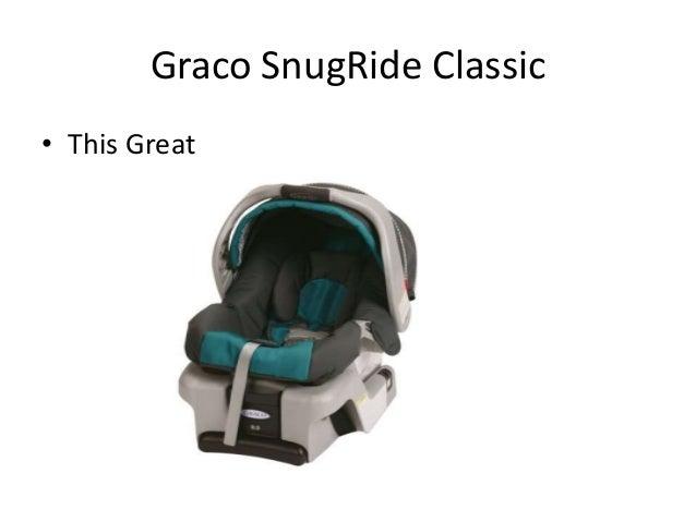 Graco SnugRide Classico This Great