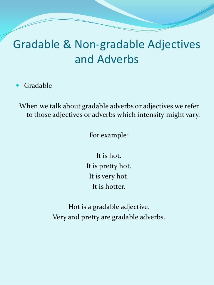 gradable  u0026 non gradable adjectives and adverbs
