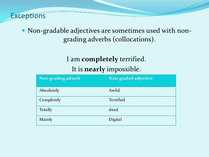 Gradable Non Gradable Adjectives And Adverbs