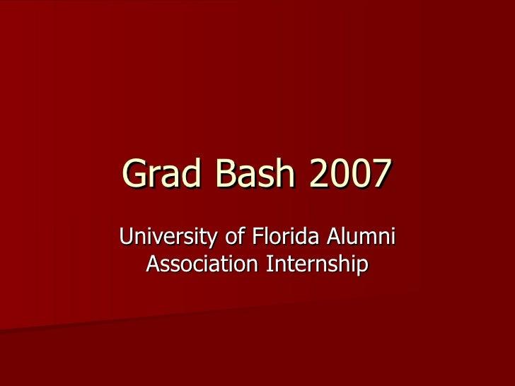 Grad Bash 2007 University of Florida Alumni Association Internship