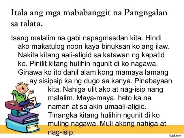 Itala ang mga mababanggit na Pangngalan sa talata. Isang malalim na gabi napagmasdan kita. Hindi ako makatulog noon kaya b...