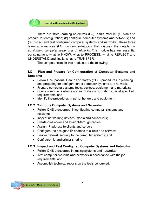 37 There are three learning objectives (LO) in this module: (1) plan and prepare for configuration; (2) configure computer...