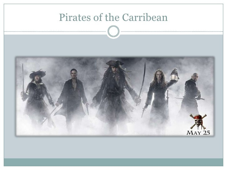 Pirates of the Carribean<br />