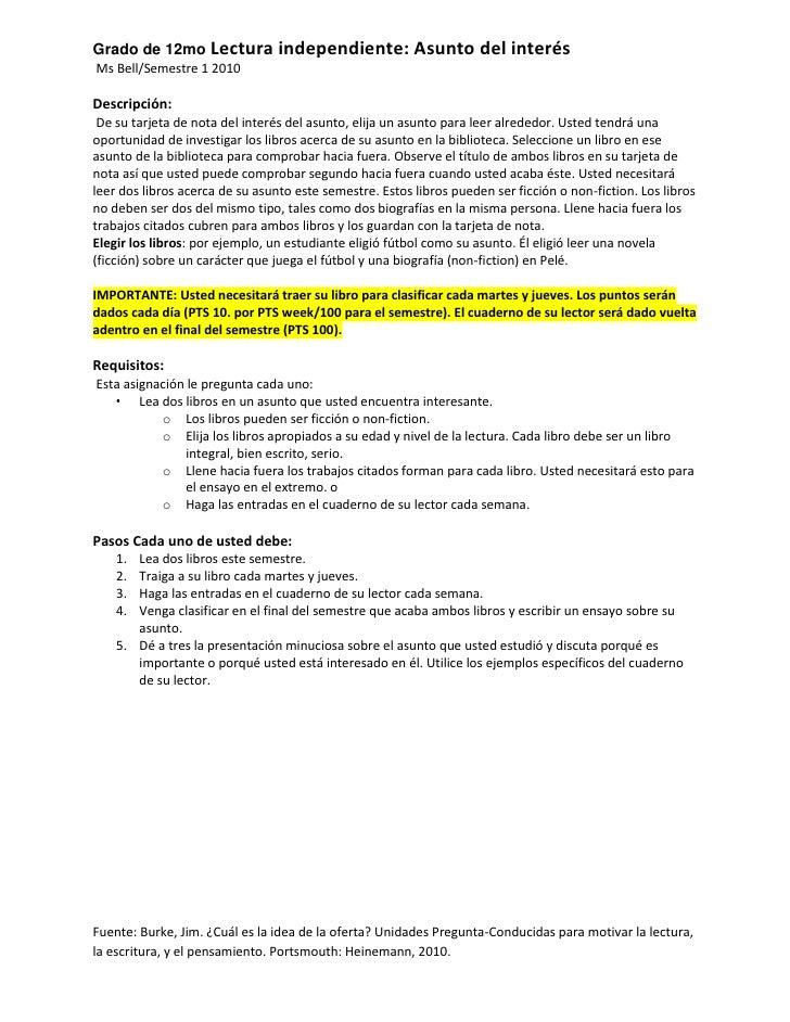 Grado de 12mo Lectura independiente: Asunto del interés<br /> Ms Bell/Semestre 1 2010 <br />Descripción:<br /> De su tarje...