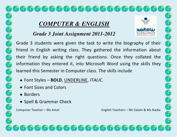COMPUTER & ENGLISH          Grade 3 Joint Assignment 2011-2012Grade 3 students were given the task to write the biography ...