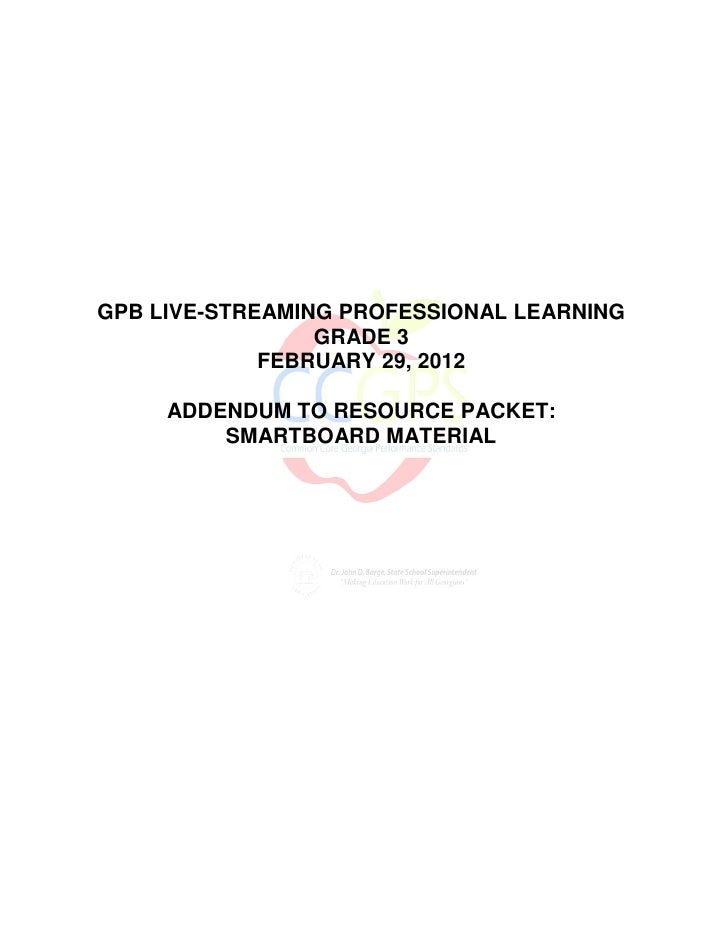GPB LIVE-STREAMING PROFESSIONAL LEARNING                 GRADE 3             FEBRUARY 29, 2012     ADDENDUM TO RESOURCE PA...