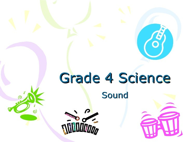 Grade 4 Science Sound