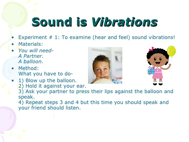 what is sound Hey kids doesn't it get annoying when someone calls you but you don't hear it ringing because of the silent mode doesn't sound play an important part in.