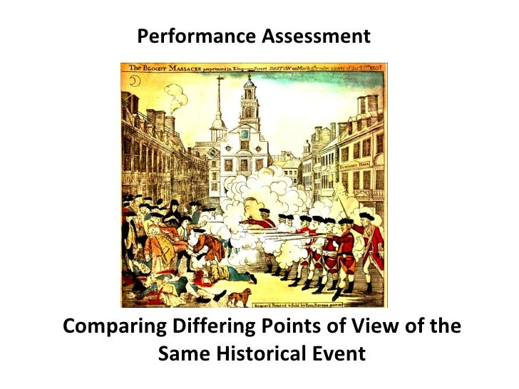 Performance AssessmentComparing Differing Points of View of the        Same Historical Event