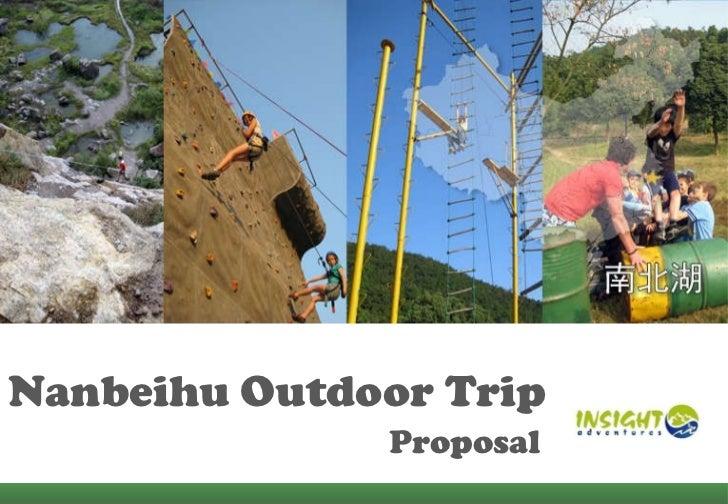 Nanbeihu Outdoor Trip  Proposal