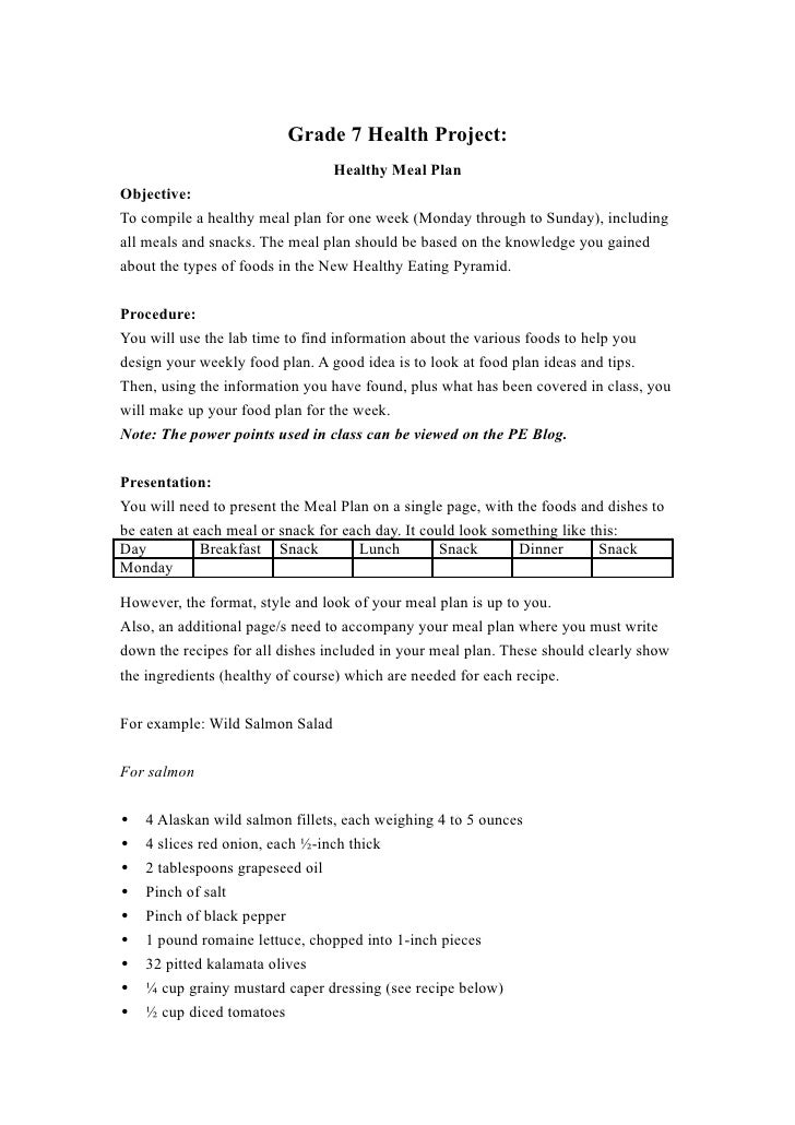 Grade 7 Health Project:                                 Healthy Meal PlanObjective:To compile a healthy meal plan for one ...