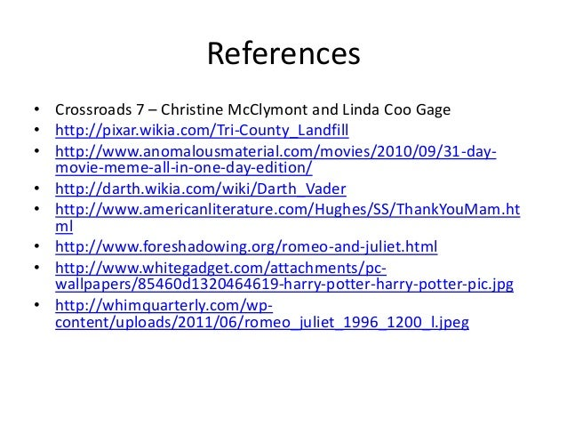 References • Crossroads 7 – Christine McClymont and Linda Coo Gage • http://pixar.wikia.com/Tri-County_Landfill • http://w...